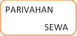 PARIVAHAN SEWA
